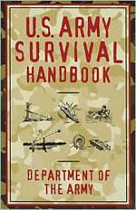 U.S. Army Survival Handbook.