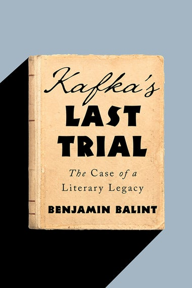 The cover of Kafka's Last Trial by Benjamin Balint.