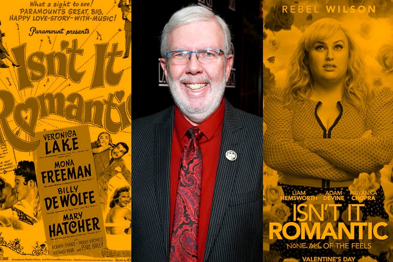 1948's Isn't It Romantic, 2019's Isn't It Romantic, and Leonard Maltin