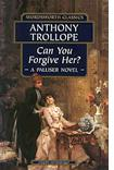 'Can You Forgive Her?' by Anthony Trollope