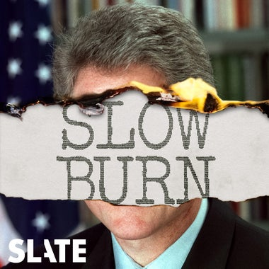 Transcript of Slow Burn: Season 2, Episode 8.