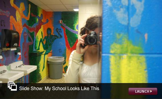 Slide Show: My Schools Look Like This. Click image to launch.