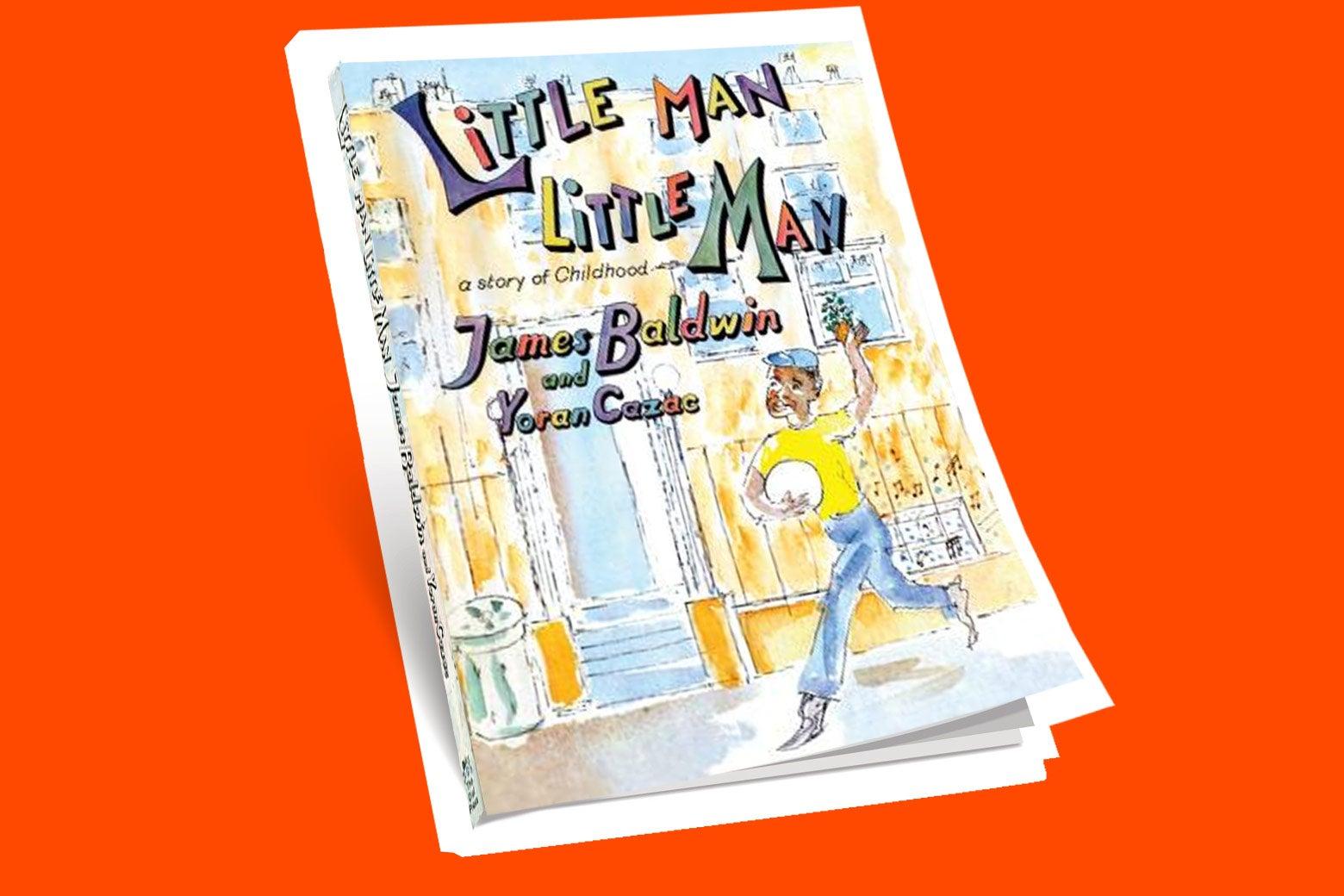 The cover of James Baldwin's Little Man, Little Man.