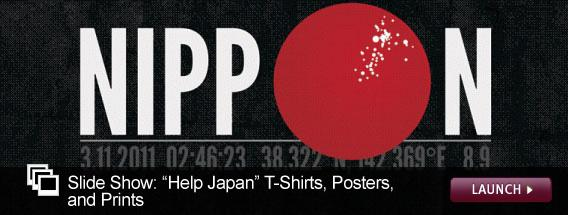 Click here to see a slide show of T-shirts, posters, and prints designed to raise money for Japan relief efforts.