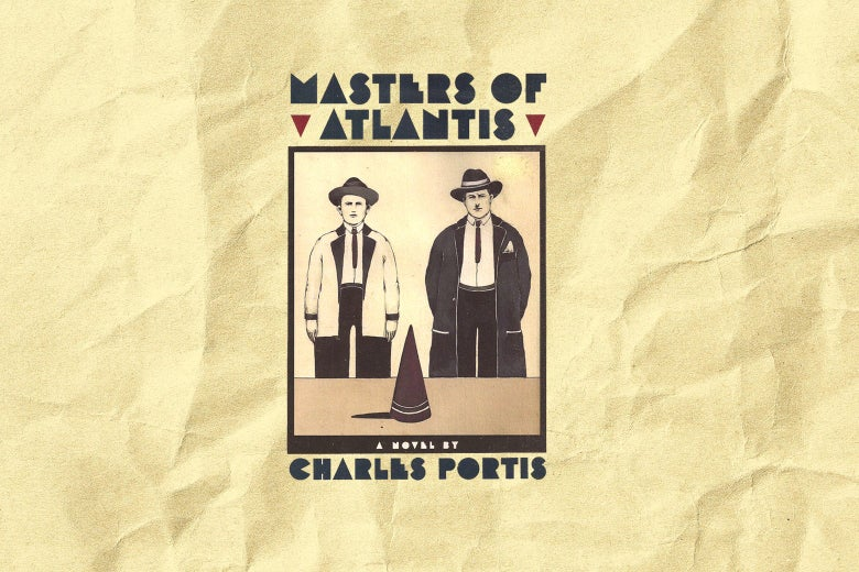 The cover of Masters of Atlantis by Charles Portis.