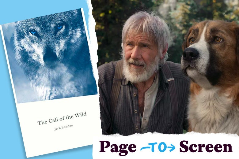 "Left: the cover of The Call of the Wild by Jack London with a dog on it. Right: Harrison Ford with a dog. In the corner, a logo reads ""Page to Screen."""