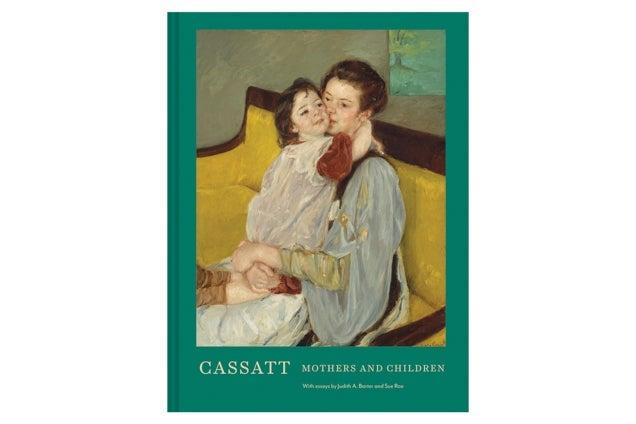 Cassatt: Mothers and Children