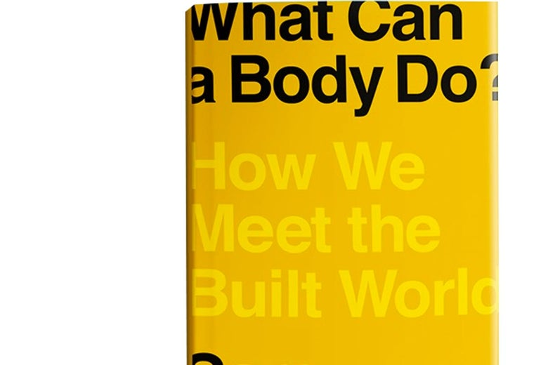The cover of Sara Hendren's book What Can a Body Do? How We Meet the Built World.