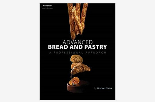 Advanced Bread and Pastry.
