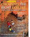 Choosing the Right College 2005: The Whole Truth About America's Top Schools
