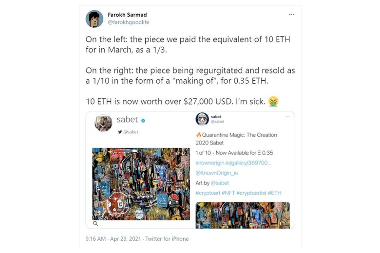 """A tweet says: """"On the left: the piece we paid the equivalent of 10 ETH for in March, as a 1/3. On the right: the piece being regurgitated and resold as a 1/10 in the form of a 'making of', for .35 ETH. 10 ETH is now worth over $27,000 USD. I'm sick."""" Barfing emoji."""