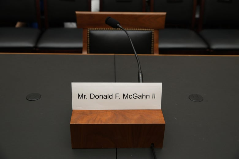 A name plate for former White House Counsel Don McGahn sits on the witness table prior to a House Judiciary Committee hearing in which McGahn was subpoenaed to testify May 21, 2019 on Capitol Hill in Washington, DC.