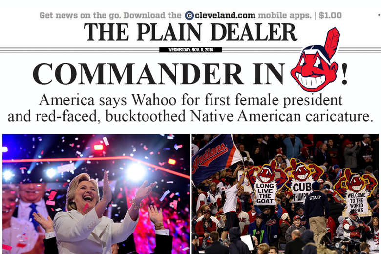 Left: Hillary Clinton clapping and cheering as confetti falls on her. Right: Indians fans holding up Chief Wahoo signs in the stands.