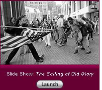 Click here to read a slide show on The Soiling of Old Glory.