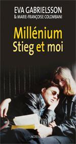 Millenium Stieg et moi.