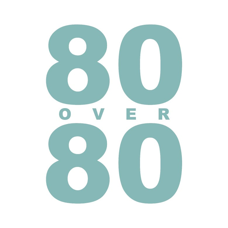 80 Over 80.