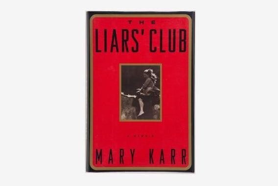 """""""The Liar's Club"""""""
