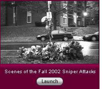 Scenes of the Fall 2002 Sniper Attacks