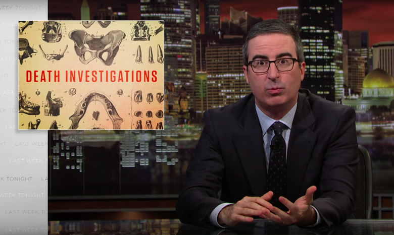 John Oliver Dissects (Sorry) the Messed-Up System for Death Investigations
