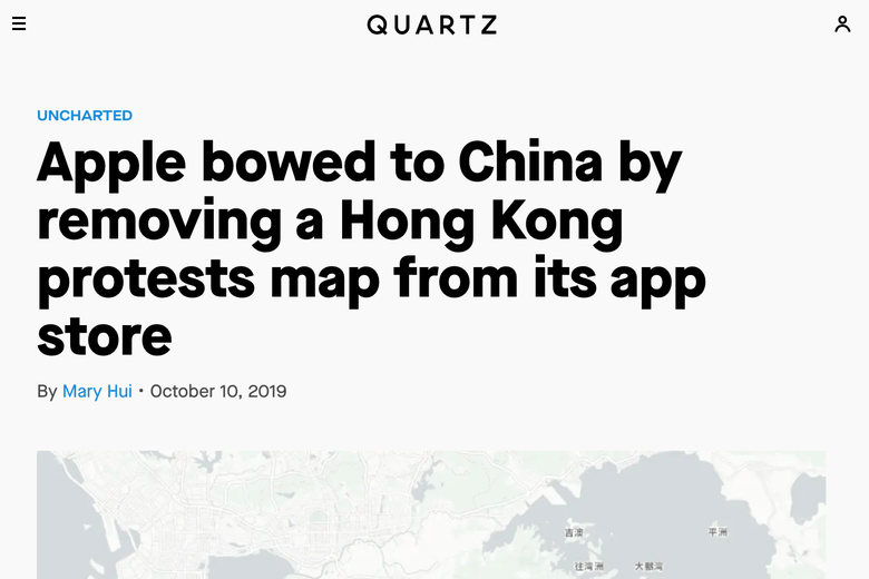 Quartz: Apple bowed to China by removing a Hong Kong protests map from its app store.
