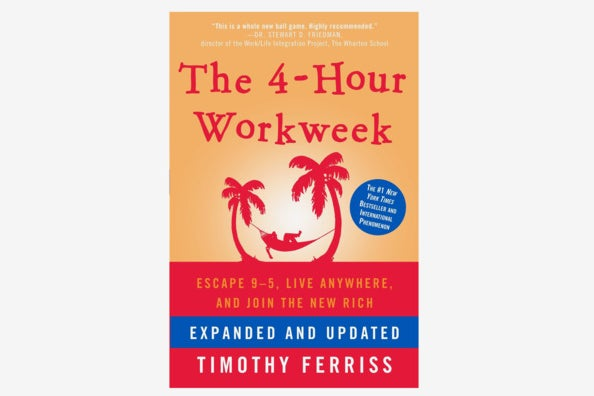 The 4-Hour Workweek: Escape 9-5, Live Anywhere, and Join the New Rich.