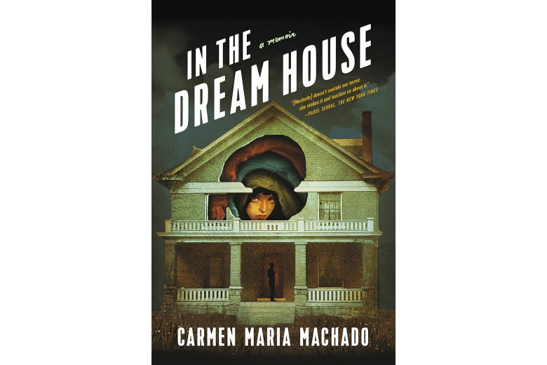The cover for In the Dream House by Carmen Maria Machado.