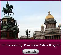 Click here to launch a slide show on St. Petersburg.