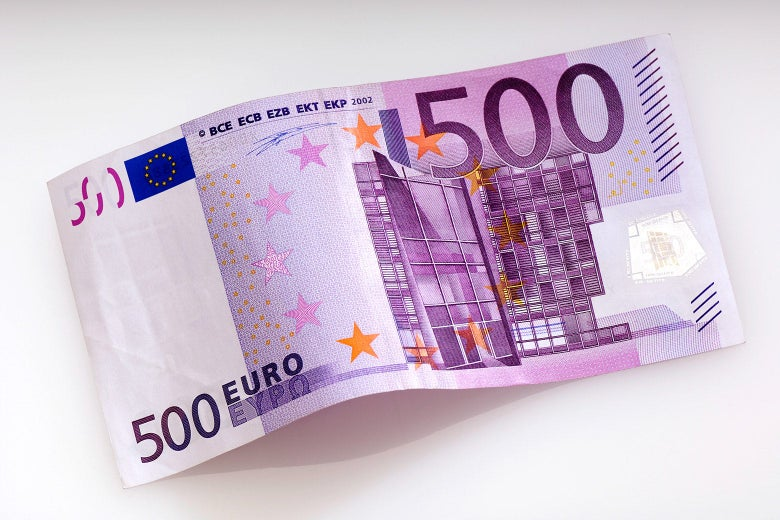 The EU finally got rid of the 500 euro bill, the currency of choice