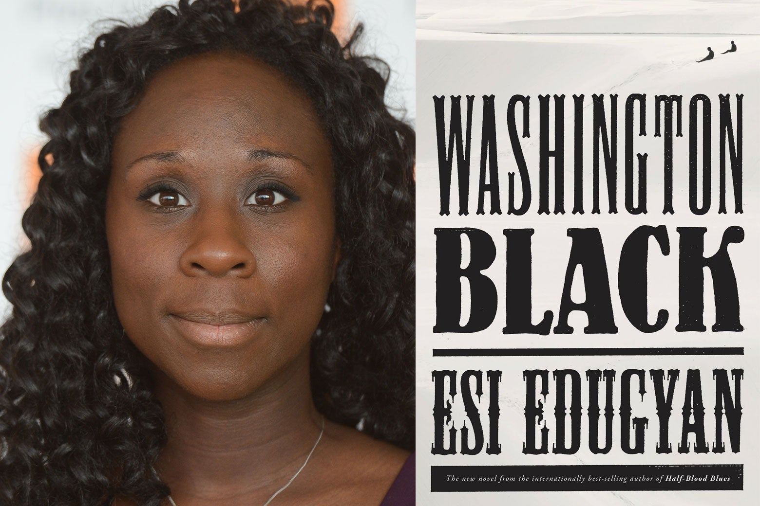 Esi Edugyan and the cover of her new book, Washington Black.
