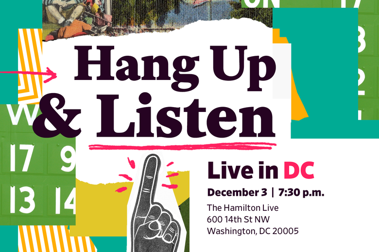 Hang Up & Listen event description