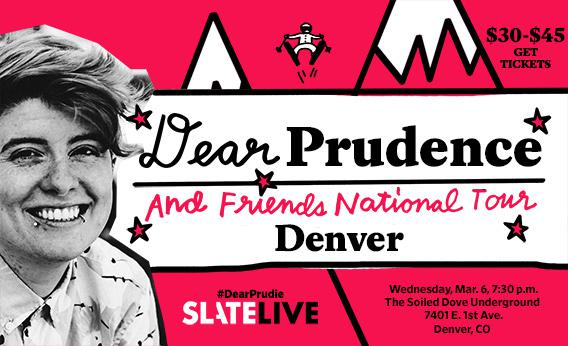 Dear Prudence and Friends National Tour: Denver