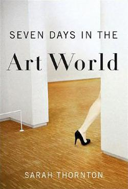 Seven Days in the Art World.