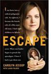 Escape, by Carolyn Jessop