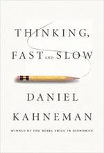 Thinking Fast and Slow by Daniel Kahneman.