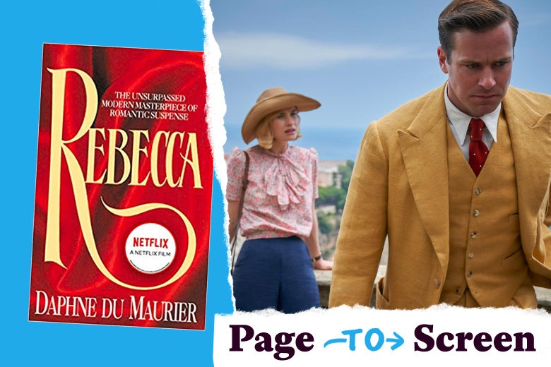 """Left, the cover of Rebecca by Daphne du Maurier. Right, a frowning Armie Hammer, wearing a mustard-colored suit, walks away from Lily James in the background. A tearaway logo reads """"Page to Screen."""""""