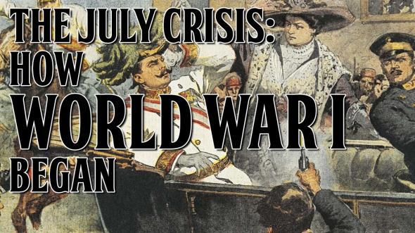 How Europe stumbled into World War I 100 years ago. (Video.)