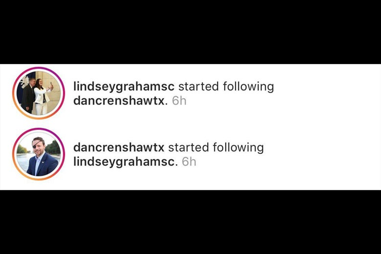 Lindsey Graham and Dan Crenshaw both follow each other at the same time on Instagram.