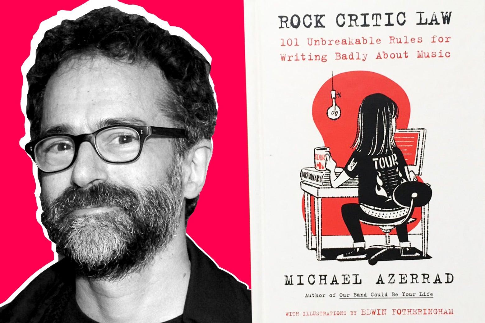 Michael Azerrad and his book Rock Critic Law