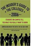 The Insider's Guide to the Colleges 2006