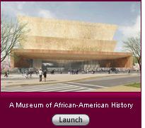 Click here to read a slide-show essay on the National Museum of African American History and Culture.