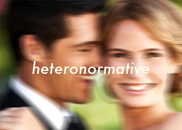 Heteronormative