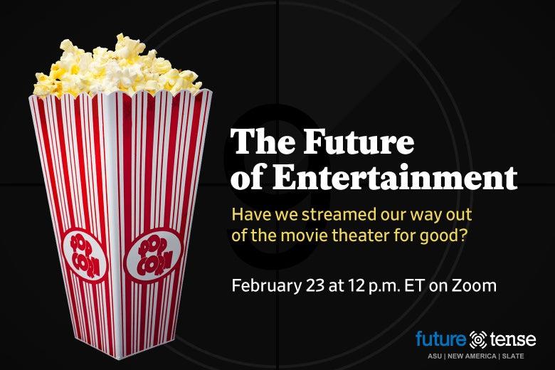 Event description for Future of Entertainment