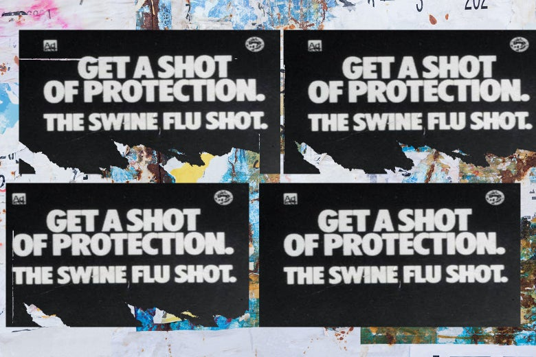 """Four signs reading """"Get a Shot of Protection: The Swine Flu Shot"""""""