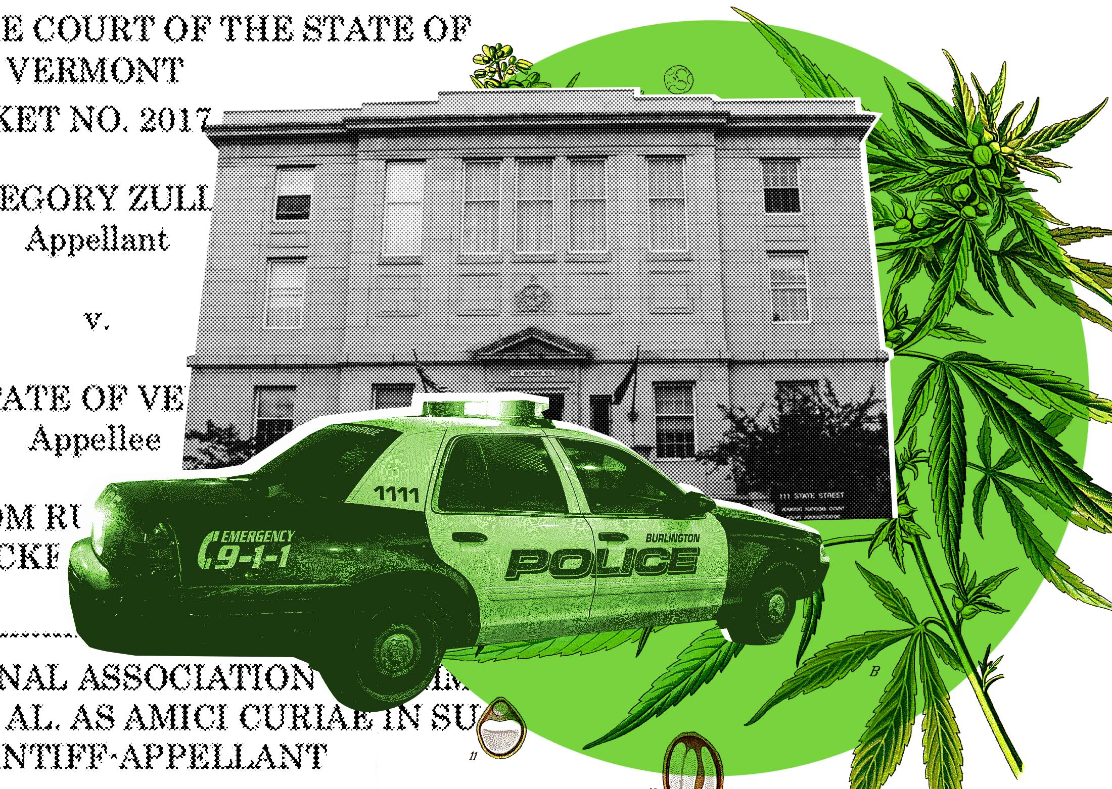 Photo illustration of a Burlington police car, an image from the Vermont v. Zullo opinion, marijuana leaves, and the Vermont Supreme Court.