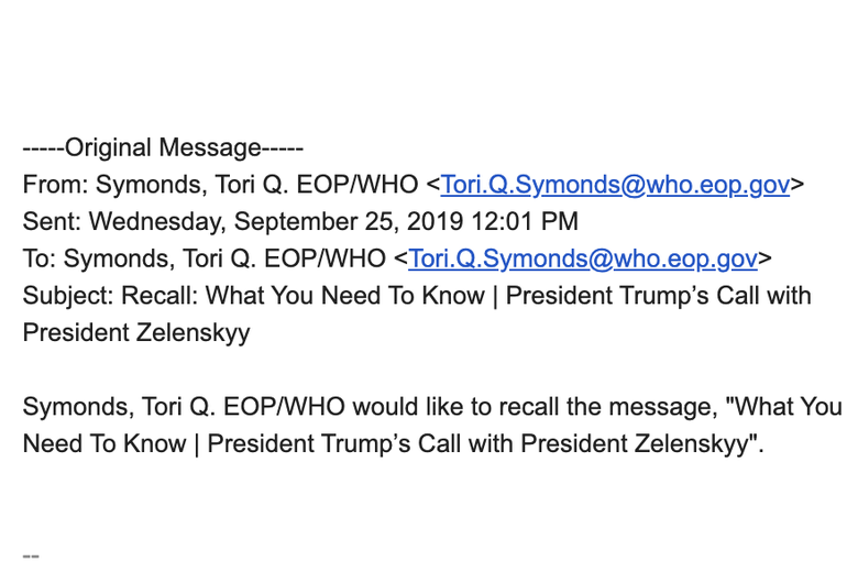 """A follow-up email sent by the White House to House Democrats that reads """"Symonds, Tori Q. EOP/WHO would like to recall the message, What You Need To Know 