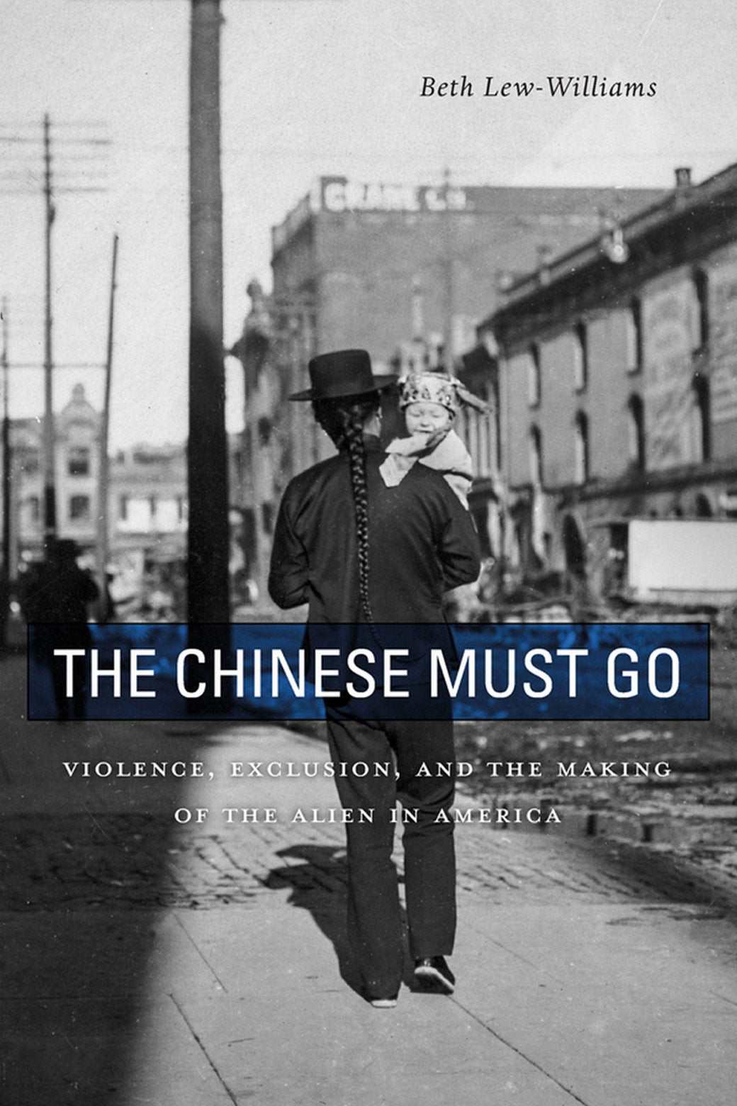 Cover of The Chinese Must Go.