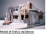 Model of Gehry residence