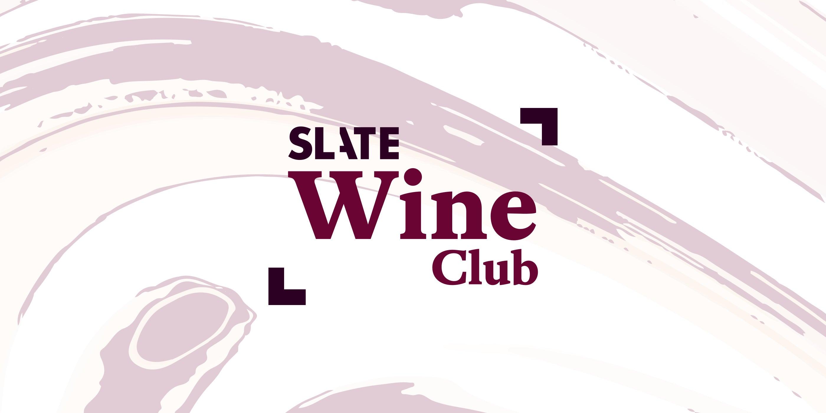 Introducing the Slate Wine Club