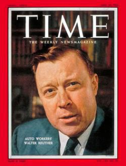 Time Magazine cover of Auto Workers Union president Walter Reuther.