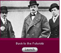 Click here for a slide show on Marinetti and the Futurists.